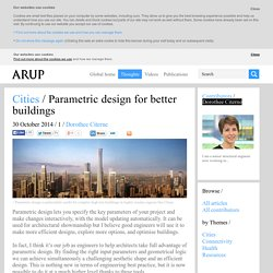 Parametric design for better buildings