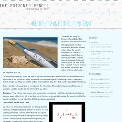 More Thoughts on Plotting: Coincidence - The Poisoned Pencil