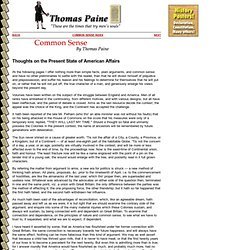 thoughts on the present state of american affair thomas paine Thoughts on the present state of american affairs paine admits that lots of people before him have written about the tensions between the british and the americans.