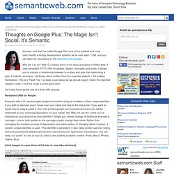 Thoughts on Google Plus: The Magic Isn't Social, It's Semantic