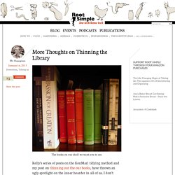 More Thoughts on Thinning the Library