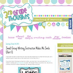 Small Group Writing Instruction Makes Me Smile {Part 1}