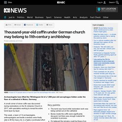 Thousand-year-old coffin under German church may belong to 11th-century archbishop
