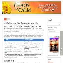 A click is worth a thousand words. - Autism: Chaos to Calm - Helping Autism Families