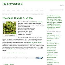 Thousand Islands Yu Ye tea