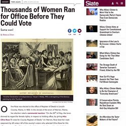 Her Hat Was in the Ring: A history project reveals that thousands of American women ran for political office before women could even vote.