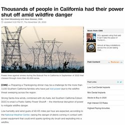 Thousands of people in California had their power shut off amid wildfire danger