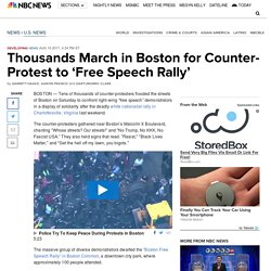 Thousands March in Boston for Counter-Protest to 'Free Speech Rally'