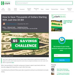 How to Save Thousands of Dollars Starting With Just One $5 Bill - Clark Howard