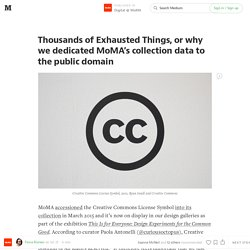 Thousands of Exhausted Things, or why we dedicated MoMA's collection data to the public domain — Digital @ MoMA