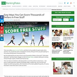 Cool Ways You Can Score Free Stuff