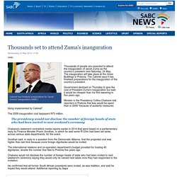 Thousands set to attend Zumas inauguration:Wednesday 21 May 2014