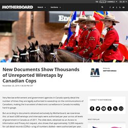 Here's Proof That Thousands of Wiretaps Are Secretly Conducted by Canadian Cops