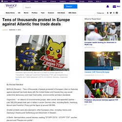 Tens of thousands protest in Europe against Atlantic free trade deals
