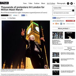 Thousands of protesters hit London for Million Mask March