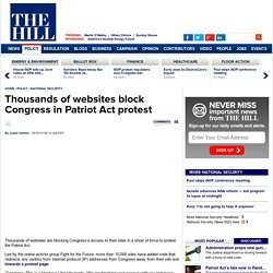 Thousands of websites block Congress in Patriot Act protest