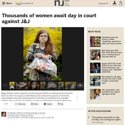 Thousands of women await day in court against J&J
