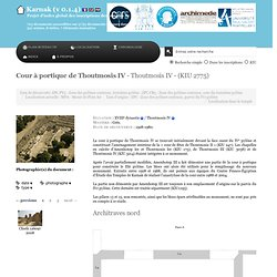 Cour à portique de Thoutmosis IV XVIIIe dynastie Thoutmosis IV - Karnak