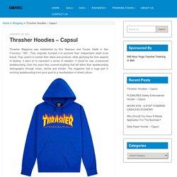 Thrasher Hoodies – Capsul