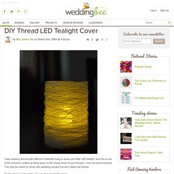 DIY Thread LED Tealight Cover