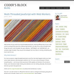 Coder's Block Blog / Multi-Threaded JavaScript with Web Workers