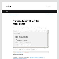 Threaded array library for Codeigniter