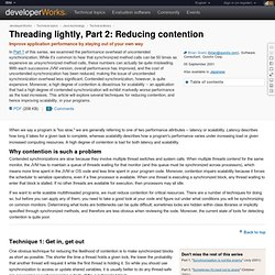 Threading lightly, Part 2: Reducing contention