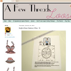 A Few Threads Loose: Draft at Home Patterns: A How - To