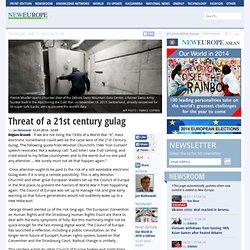 Threat of a 21st century gulag