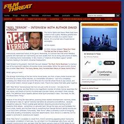 """reel Terror"" – Interview With Author David Konow"
