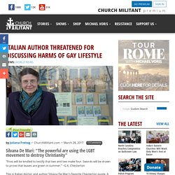 Italian Author Threatened for Discussing Harms of Gay Lifestyle