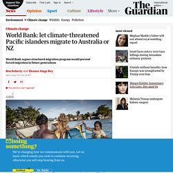 World Bank: Climate-Threatened Pacific islanders Should Migrate to Australia or NZ
