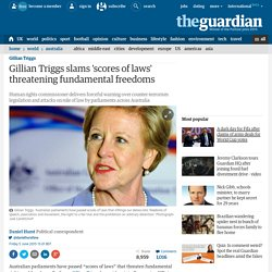 Gillian Triggs slams 'scores of laws' threatening fundamental freedoms