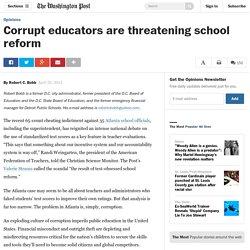 Corrupt educators are threatening school reform
