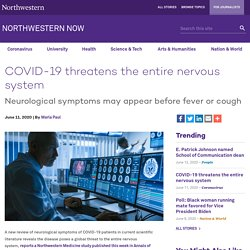 COVID-19 threatens the entire nervous system