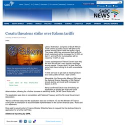 Cosatu threatens strike over Eskom tariffs :Tuesday 24 March 2015