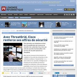 Avec ThreatGrid, Cisco renforce ses offres de sécurité