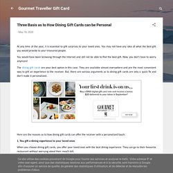 Three Basis as to How Dining Gift Cards can be Personal