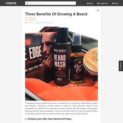 Three Benefits of Growing a Beard