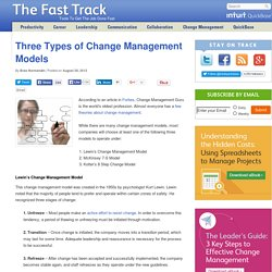 Three Types of Change Management Models