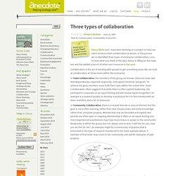 Three types of collaboration: Anecdote