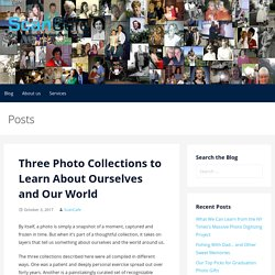 Three Photo Collections to Learn About Ourselves & Our World