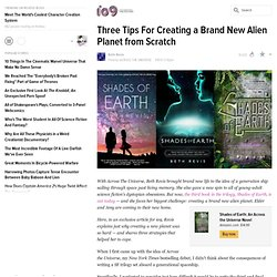 Three Tips For Creating a Brand New Alien Planet from Scratch