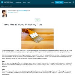 Three Great Wood Finishing Tips
