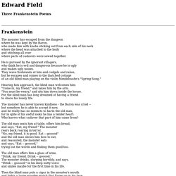 Three Frankenstein Poems by Edward Field