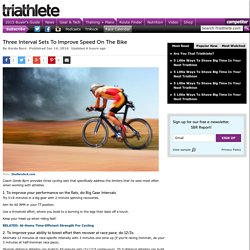 Three Interval Sets To Improve Speed On The Bike