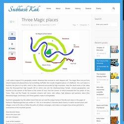 Three Magic places