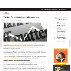 The Big Three of Online Lead Conversion