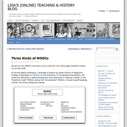 Three Kinds of MOOCs « Lisa's (Online) Teaching & History Blog