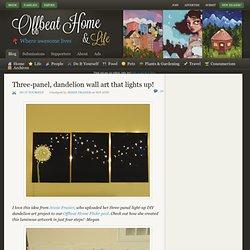 Three-panel, dandelion wall art that lights up!